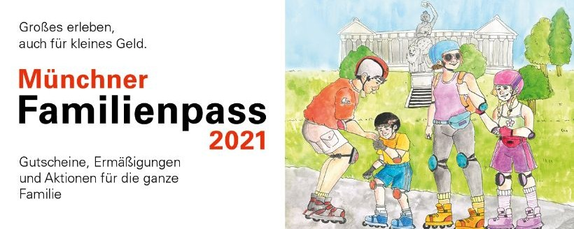 Münchner Familienpass 2021
